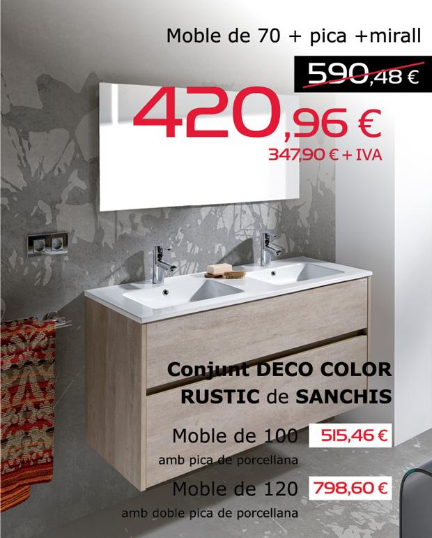 Conjunt DECO COLOR RUSTIC (moble de 70cm + pica + mirall) de SANCHIS, per només 420,96€ (IVA inclòs).