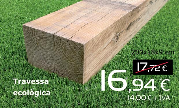 Travessa ecològica 200x18x9 cm, per només 16,94€ (IVA inclòs)