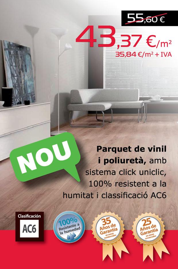 Parquet de vinil i poliuretà, amb sistema click uniclic, 100% resistent a la humitat i classificació AC6, per només 43,37 €/m2.