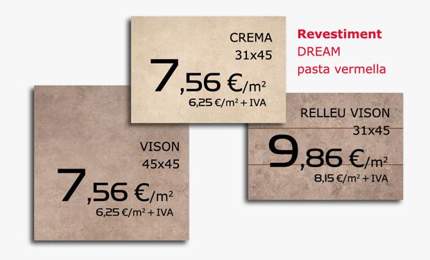 Oferta de revestiment ceràmic DREAM, pasta vermella.